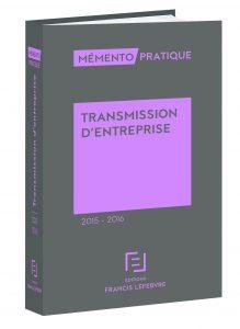 Mémento Transmission d'entreprise 2015-2016