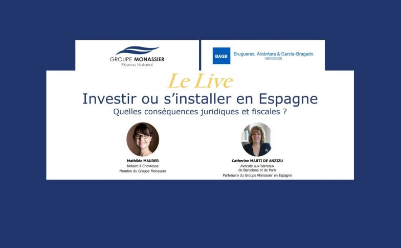Live Groupe Monassier Investir ou s'installer en Espagne